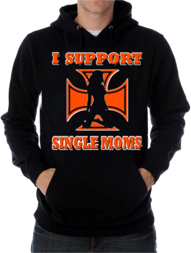"Biker SweatShirts - ""I Support Single Moms"" Biker Hoodie"