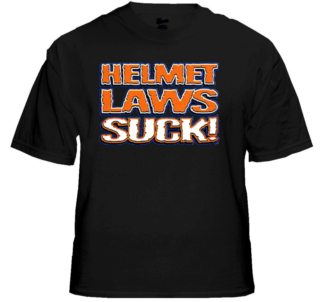 "Biker T-Shirts - ""Helmet Laws Suck"" Biker Shirt Black"