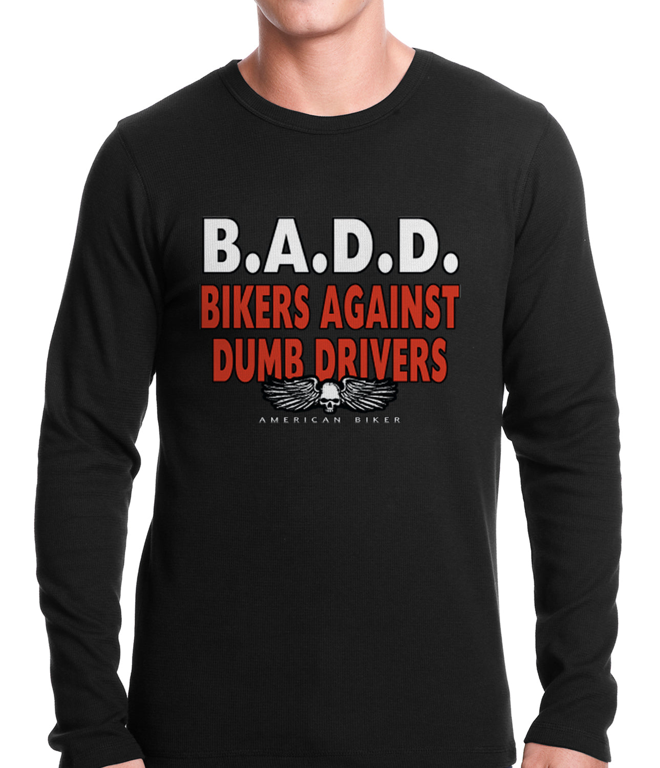 Bikers Against Dumb Drivers Thermal Shirt