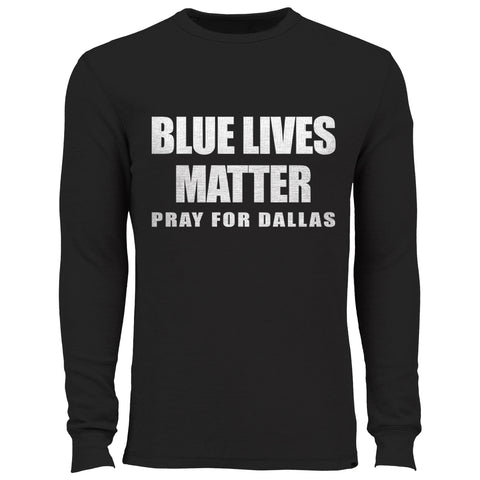 Blue Lives Matter - Pray For Dallas Thermal Shirt