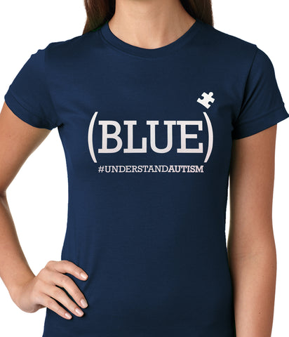 (BLUE) #UNDERSTAND AUTISM Ladies T-shirt