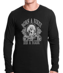Born to be a Biker Thermal Shirt