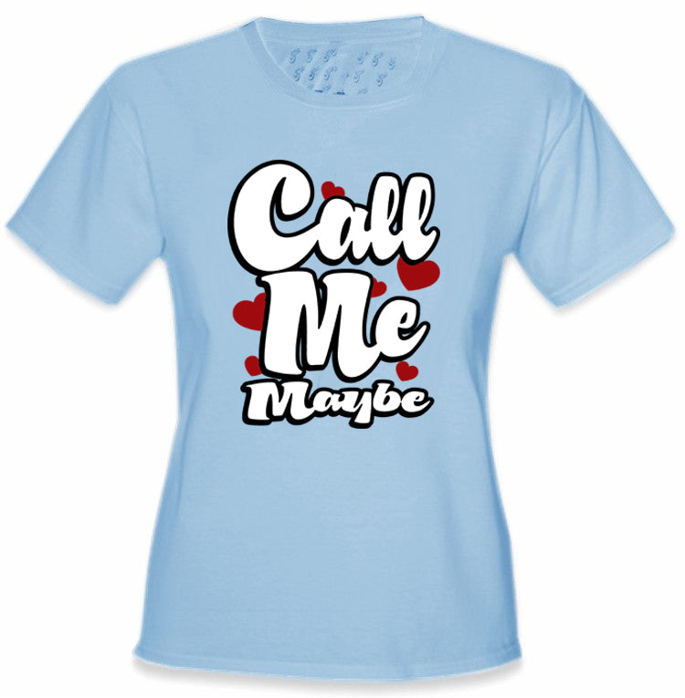 Call Me Maybe Girl's T-Shirt