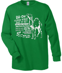 Camel Hump Day Long Sleeve T-Shirt (Mens) Kelly Green