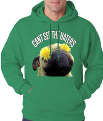 Can't See The Haters Funny Pug Adult Hoodie