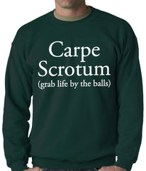 Carpe Scrotum - Grab Life By The Balls Crewneck