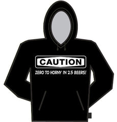 Caution: Zero To Horny Hoodie