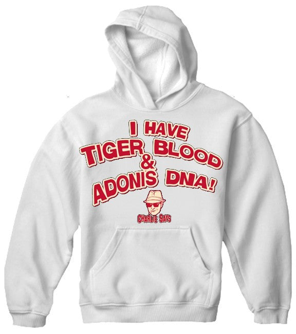 Charlie Says T-Shirts - I Have Tiger Blood! Hoodie White