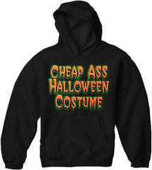 Cheap Ass Halloween Costume Hoodie