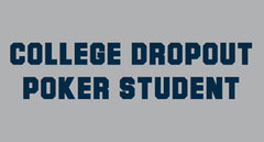 College Dropout Poker Student Men's T-Shirt