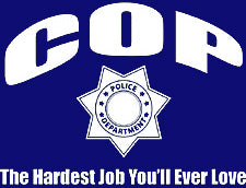 Cop The Hardest Job T-Shirt