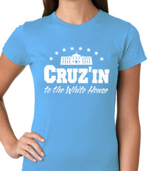Cruz'in to the Whitehouse Ladies T-shirt