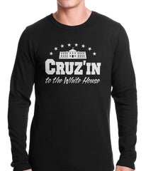 Cruz'in to the Whitehouse Thermal Shirt