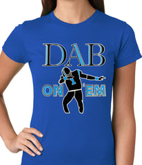 Dab On 'Em Football Player Ladies T-shirt