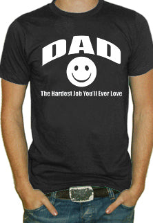 Dad The Hardest Job T-Shirt