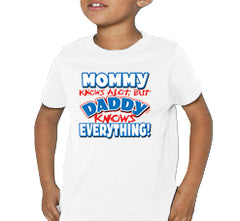 Daddy Knows Everything Kids T-Shirt