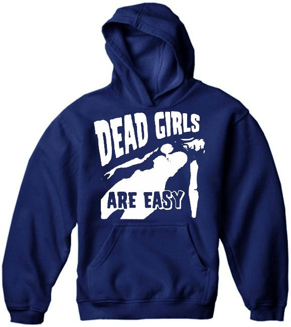 Dead Girls Are Easy Hoodie