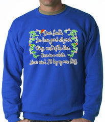 Dear Santa, I've Been Good Adult Crewneck