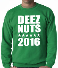 Deez Nuts for President 2016 Adult Crewneck