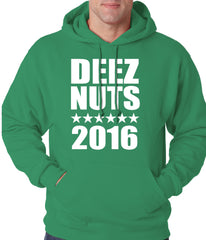 Deez Nuts for President 2016 Adult Hoodie