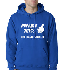 Deflate This! Middle Finger New England Fan For Life Adult Hoodie