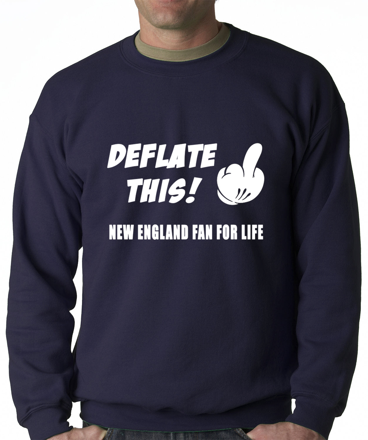 Deflate This! Middle Finger New England Fan For Life Crewneck Sweatshirt