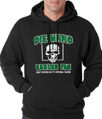 Die Hard Eagles Fan Football Adult Hoodie