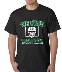 Die Hard Eagles Fan Football Mens T-shirt