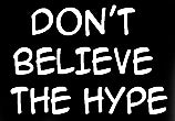 Don't Believe The Hype Girls T-Shirt