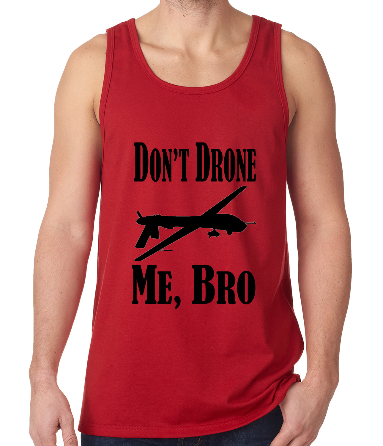 Don't Drone Me, Bro Tank Top