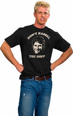 Don't Hassel The Hoff T-Shirt :: David Hasselhoff Bay Watch T-Shirt