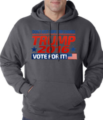 Don't Just Hope For Change, Vote For It - Trump 2016 Adult Hoodie