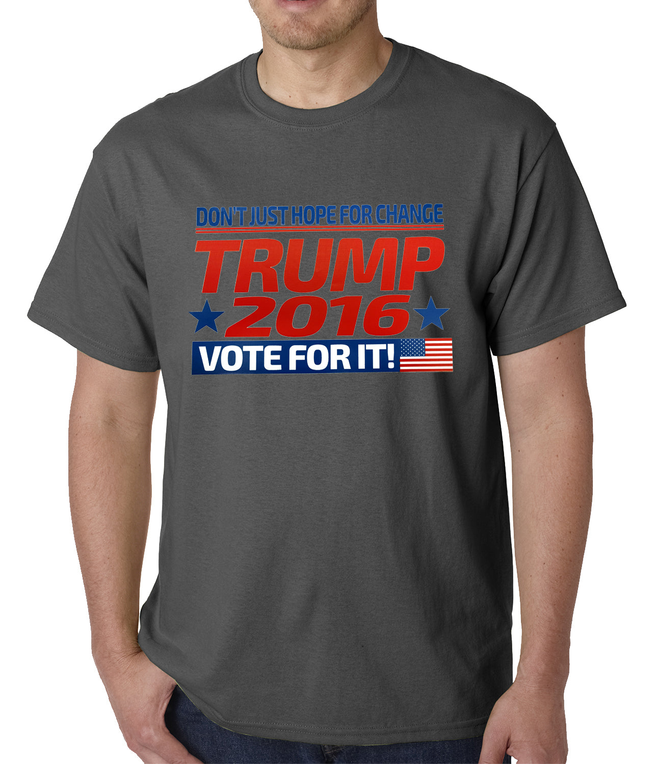 Don't Just Hope For Change, Vote For It - Trump 2016 Mens T-shirt