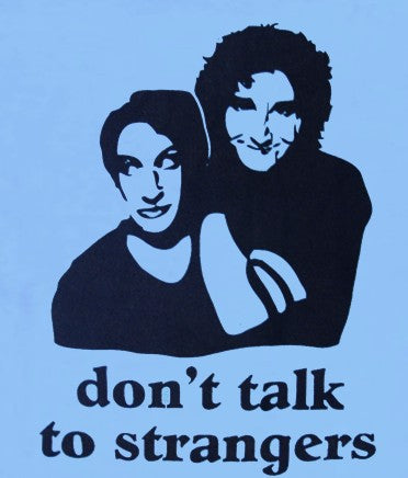 Don't Talk To Strangers T-Shirt :: From the Hit Sitcom Perfect Strangers