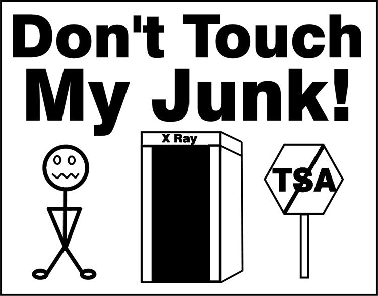 dont touch my junk tsa x ray t shirt