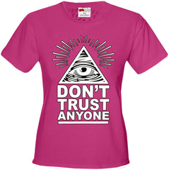 Don't Trust Anyone Girl's T-Shirt