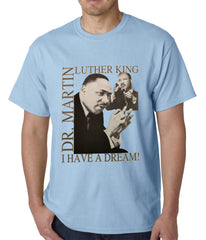 "Dr. Martin Luther King Jr. ""I Have a Dream"" Men's T-Shirt"