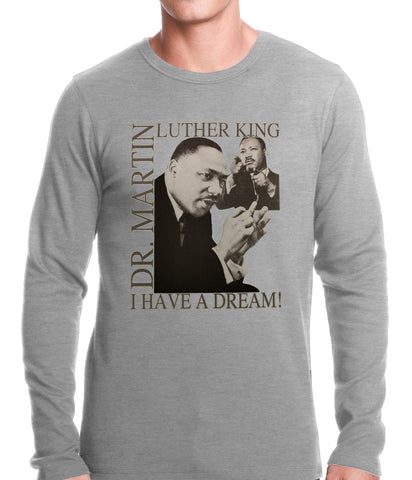 "Dr. Martin Luther King Jr. ""I Have a Dream"" Thermal Shirt"