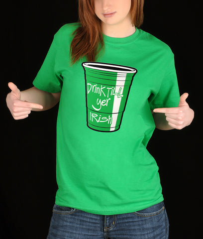 Drink Till Yer Irish Green Cup Girl's T-Shirt