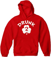 Drunk 2 Irish Shamrock Adult Hoodie