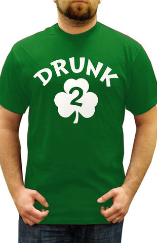 Drunk 2 Irish Shamrock Men's T-Shirt