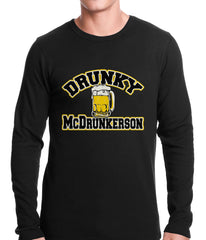 Drunky McDrunkerson Funny Thermal Shirt