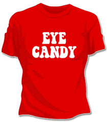 Eye Candy Girls T-Shirt