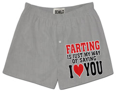 Farting Is My Way Of Saying I Love You Boxer Shorts