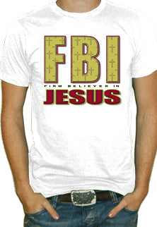 Firm Believer In Jesus T-Shirt