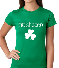 Fit Shaced (Shit Faced) St. Patricks Day Shamrock Drinking Girls T-shirt
