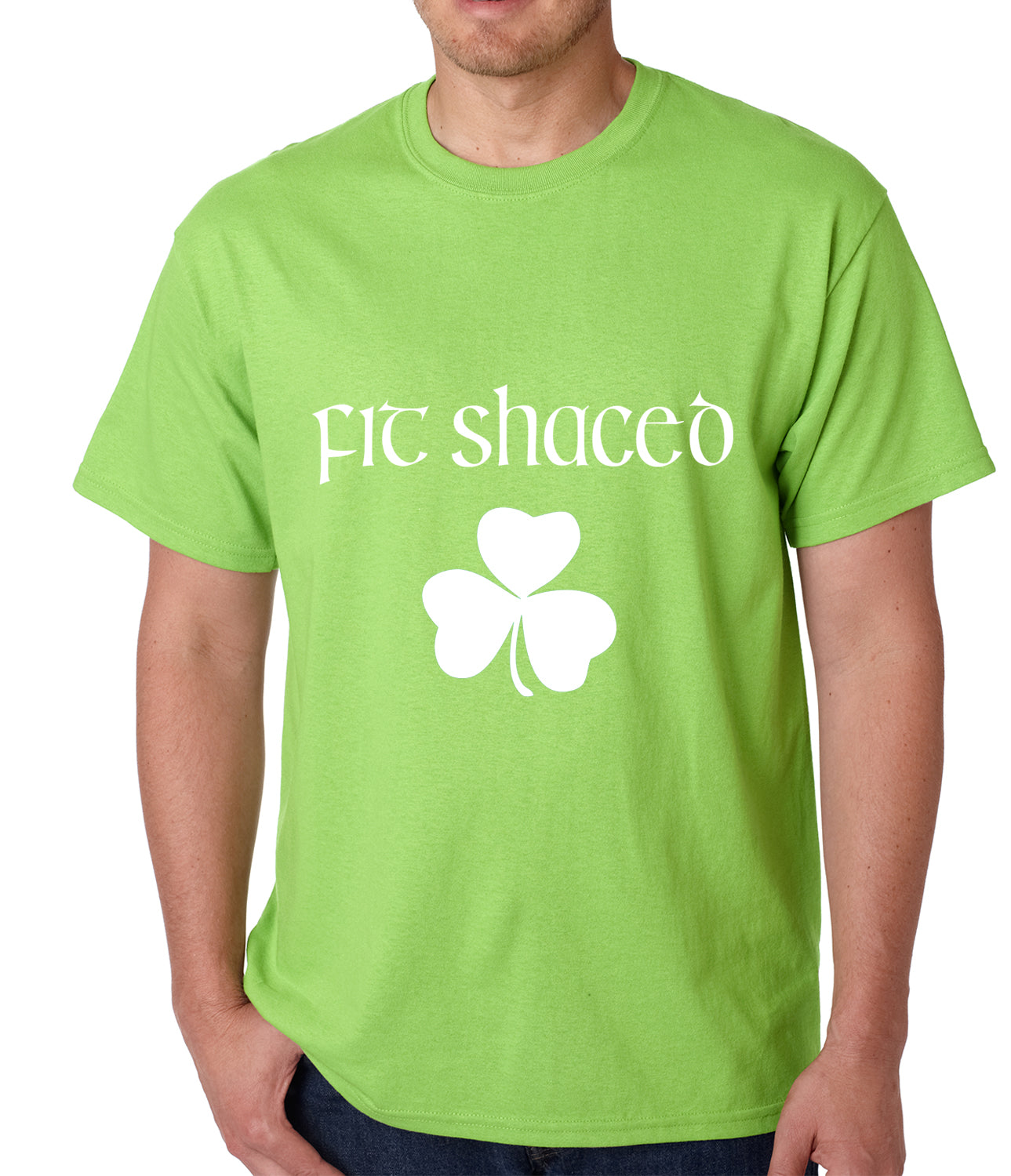 Fit Shaced (Shit Faced) St. Patricks Day Shamrock Drinking Mens T-shirt