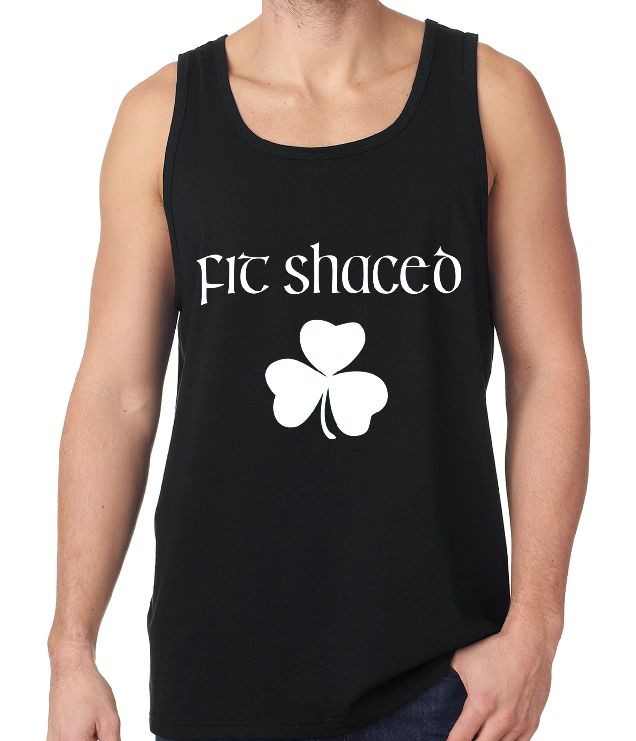 Fit Shaced (Shit Faced) St. Patricks Day Shamrock Drinking Tank Top
