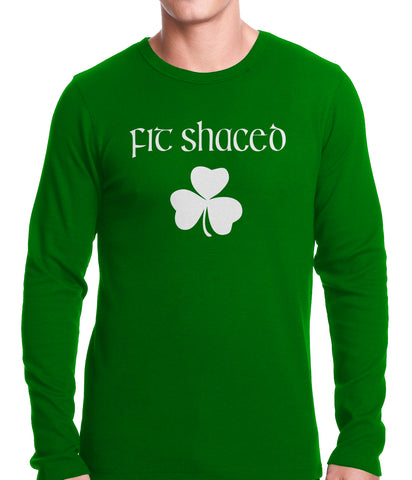Fit Shaced (Shit Faced) St. Patricks Day Shamrock Drinking Thermal Shirt