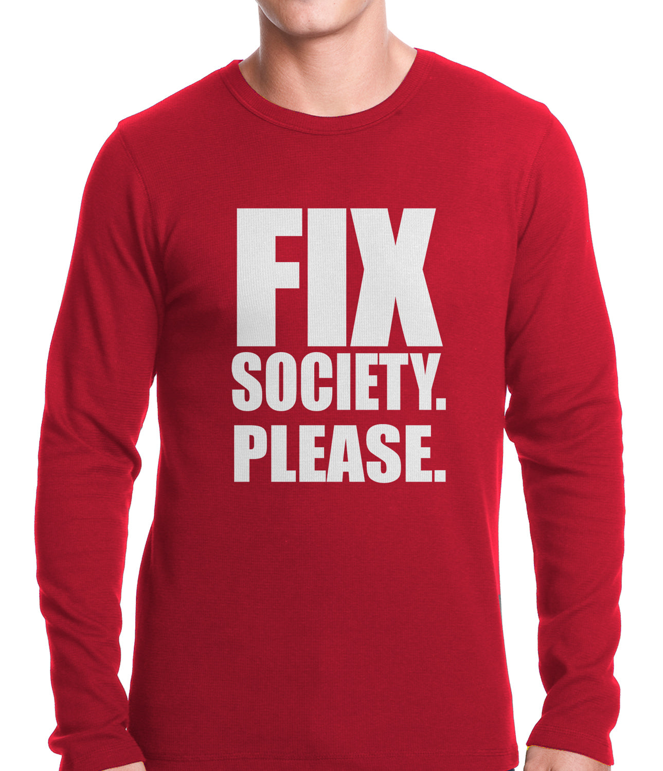 Fix Society. Please. Transgender Equality Thermal Shirt